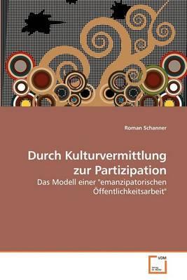 Durch Kulturvermittlung Zur Partizipation