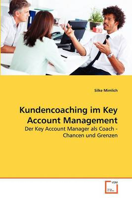 Kundencoaching Im Key Account Management