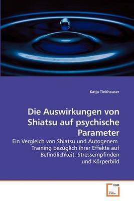 Die Auswirkungen Von Shiatsu Auf Psychische Parameter