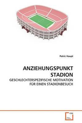 Anziehungspunkt Stadion