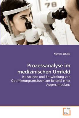 Prozessanalyse Im Medizinischen Umfeld