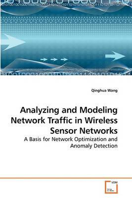 Analyzing and Modeling Network Traffic in Wireless Sensor Networks