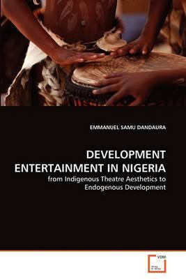 Development Entertainment in Nigeria