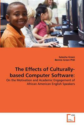 The Effects of Culturally-Based Computer Software