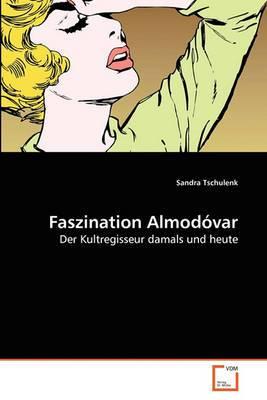 Faszination Almodovar