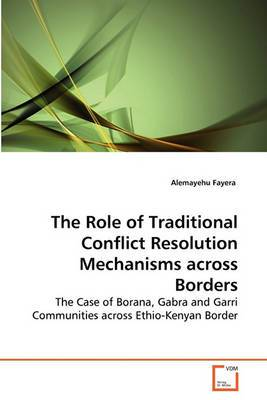 The Role of Traditional Conflict Resolution Mechanisms Across Borders