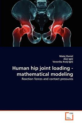 Human Hip Joint Loading - Mathematical Modeling
