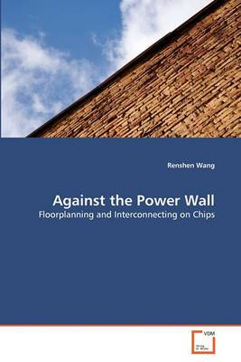 Against the Power Wall