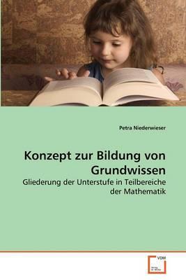Konzept Zur Bildung Von Grundwissen