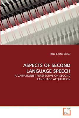 Aspects of Second Language Speech