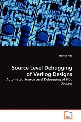 Source Level Debugging of Verilog Designs