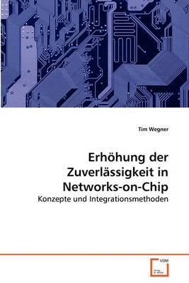 Erhohung Der Zuverlassigkeit in Networks-On-Chip
