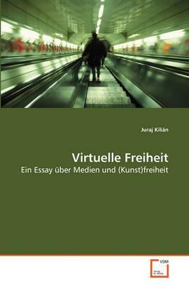 Virtuelle Freiheit