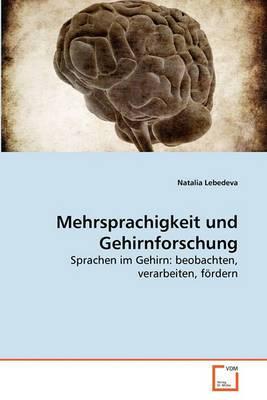 Mehrsprachigkeit Und Gehirnforschung