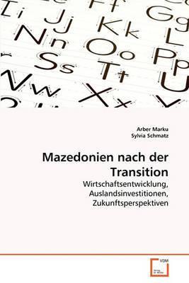 Mazedonien Nach Der Transition