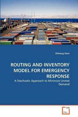 Routing and Inventory Model for Emergency Response