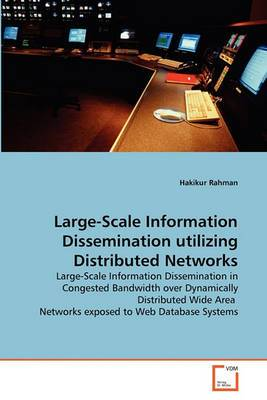 Large-Scale Information Dissemination Utilizing Distributed Networks