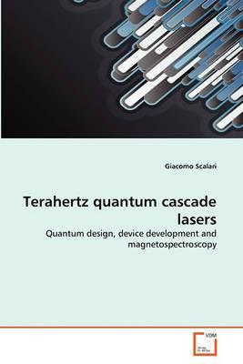 Terahertz Quantum Cascade Lasers Terahertz Quantum Cascade Lasers
