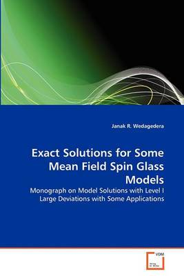 Exact Solutions for Some Mean Field Spin Glass Models