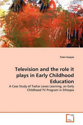 Television and the Role It Plays in Early Childhood Education