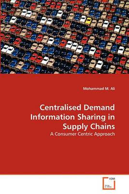 Centralised Demand Information Sharing in Supply Chains