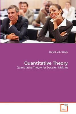 Quantitative Theory