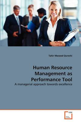 Human Resource Management as Performance Tool Human Resource Management as Performance Tool