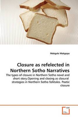 Closure as Refelected in Northern Sotho Narratives