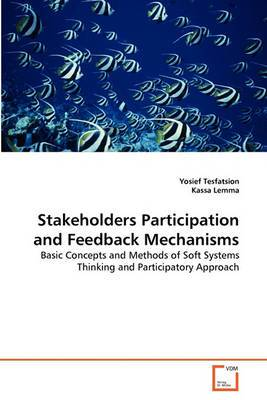 Stakeholders Participation and Feedback Mechanisms