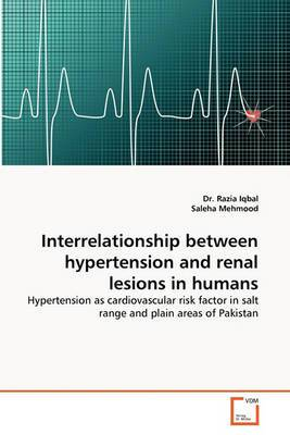Interrelationship Between Hypertension and Renal Lesions in Humans