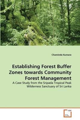 Establishing Forest Buffer Zones Towards Community Forest Management