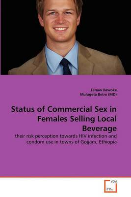 Status of Commercial Sex in Females Selling Local Beverage
