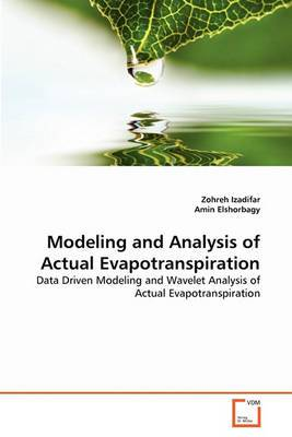 Modeling and Analysis of Actual Evapotranspiration