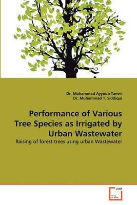 Performance of Various Tree Species as Irrigated by Urban Wastewater