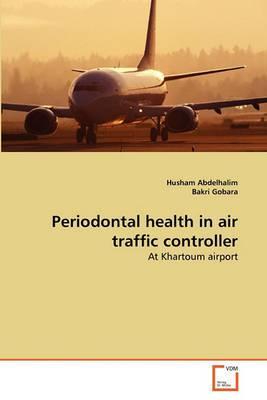 Periodontal Health in Air Traffic Controller