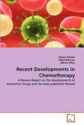 Recent Developments in Chemotherapy