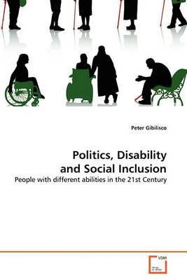 Politics, Disability and Social Inclusion