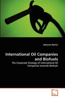 International Oil Companies and Biofuels