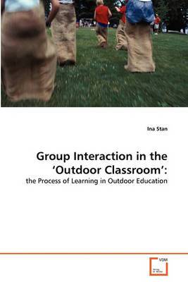 Group Interaction in the 'Outdoor Classroom'