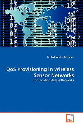 Qos Provisioning in Wireless Sensor Networks