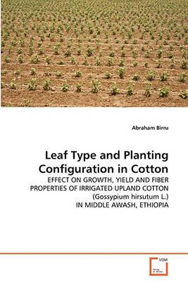 Leaf Type and Planting Configuration in Cotton