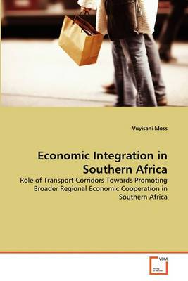 Economic Integration in Southern Africa