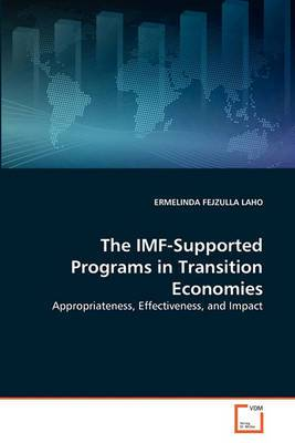The IMF-Supported Programs in Transition Economies