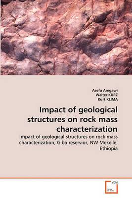 Impact of Geological Structures on Rock Mass Characterization