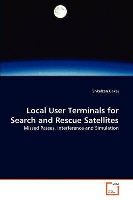 Local User Terminals for Search and Rescue Satellites