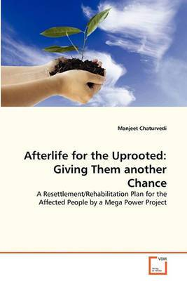 Afterlife for the Uprooted: Giving Them Another Chance