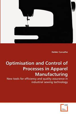 Optimisation and Control of Processes in Apparel Manufacturing