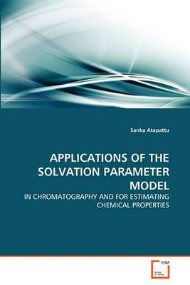 Applications of the Solvation Parameter Model