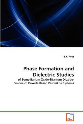 Phase Formation and Dielectric Studies