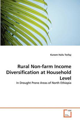 Rural Non-Farm Income Diversification at Household Level